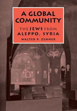 A Global Community: The Jews from Aleppo, Syria