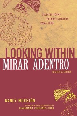 Looking Within/Mirar adentro: Selected Poems/Poemas escogidos, 1954-2000