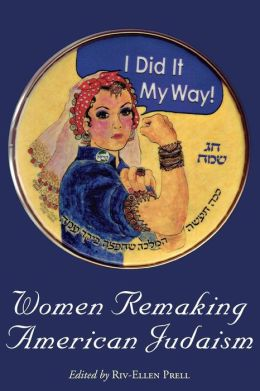 Women Remaking American Judaism