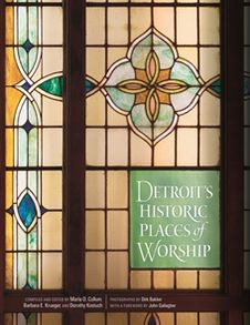 Detroit's Historic Places of Worship