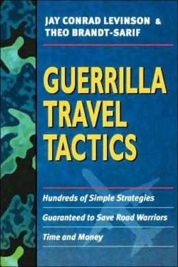 Guerrilla Travel Tactics