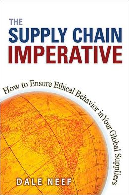 The Supply Chain Imperative: How to Ensure Ethical Behavior in Your Global Suppliers