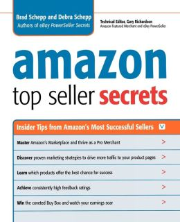 Amazon Top Seller Secrets: Insider Tips from Amazon's Most Successful Sellers