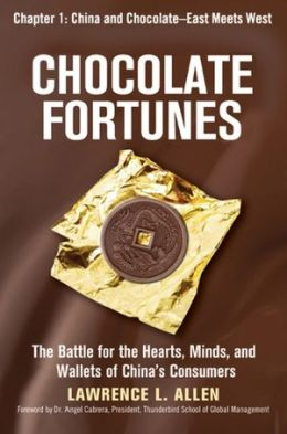 Chocolate Fortunes, Chapter 1: China and Chocolate, East Meets West