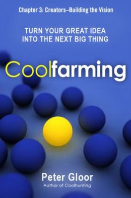 Coolfarming, Chapter 3: Creators, Building the Vision