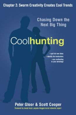 Coolhunting, Chapter 2: Swarm Creativity Creates Cool Trends