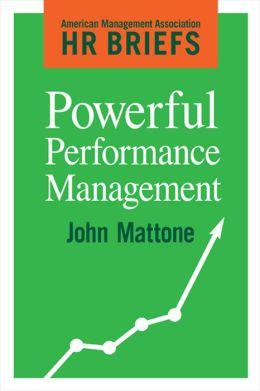 Powerful Performance Management