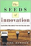 Seeds of Innovation: Cultivating the Synergy That Fosters New Ideas
