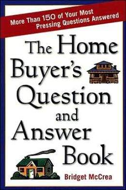 Home Buyer's Question and Answer Book, The