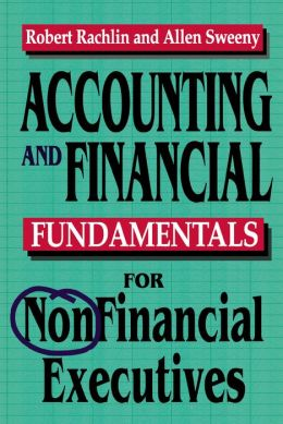 Accounting And Financial Fundamentals For Nonfinancial Executives