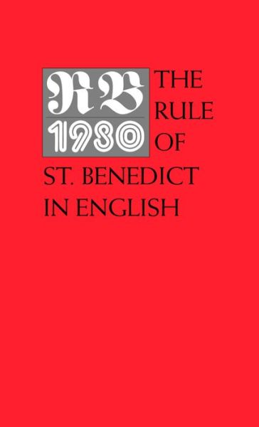 RB 1980: The Rule of St. Benedict