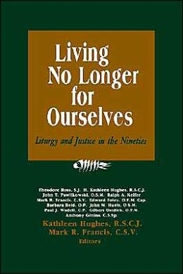 Living No Longer For Ourselves