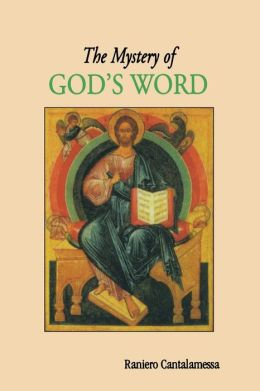 The Mystery of God's Word