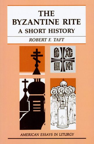 Free ebook pdf download for c The Byzantine Rite; A Short History by Robert F. Taft