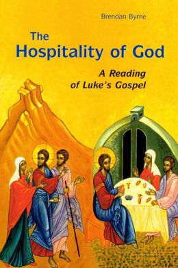 Hospitality of God: A Reading of Luke's Gospel