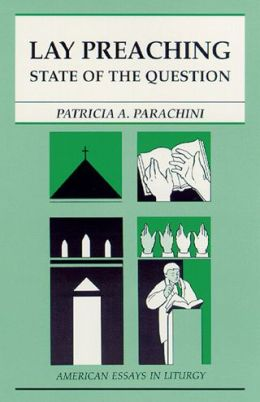 Lay Preaching: State of the Question