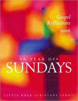 A Year of Sundays: Gospel Reflections 2006