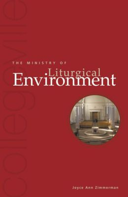 Ministry of Liturgical Environment