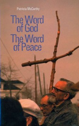The Word of God, the Word of Peace