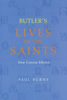 Butler's Lives of the Saints, New Concise Edition