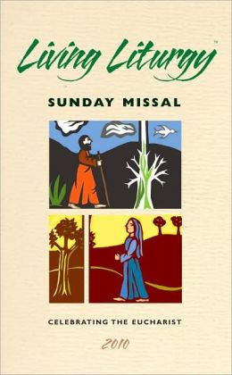 Living Liturgy: Sunday Missal 2010