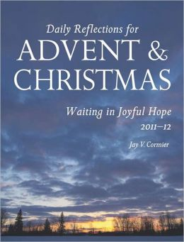 Waiting in Joyful Hope: Daily Reflections for Advent and Christmas 2011-12
