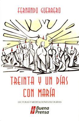 31 Dias Con Maria: 31 Days with Mary