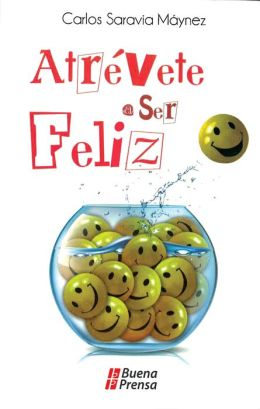 Atrevete a Ser Feliz (Dare to Be Happy): Formacion Cristiana (Christian Formation)