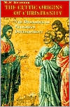 Cultic Origins of Christianity: The Dynamics of Religious Development
