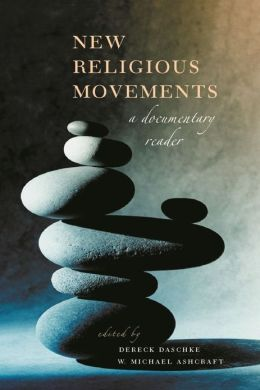 New Religious Movements: A Documentary Reader