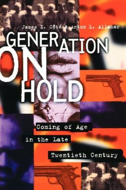 Generation on Hold: Coming of Age in the Late Twentieth Century
