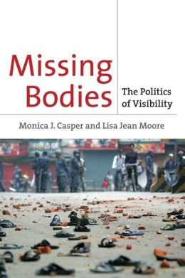Missing Bodies: The Politics of Visibility