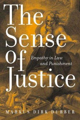 The Sense of Justice: Empathy in Law and Punishment