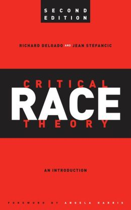 Critical Race Theory: An Introduction