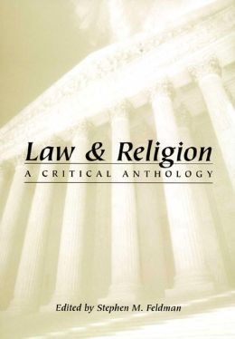 Law and Religion: A Critical Anthology