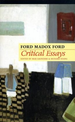 Critical Essays by Ford Madox Ford