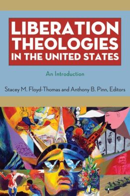 Liberation Theologies in the United States: An Introduction