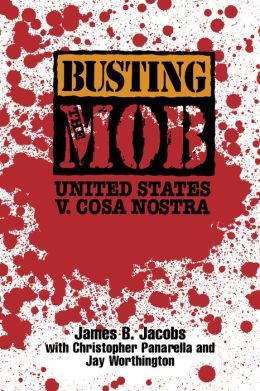 Busting the Mob: The United States v. Cosa Nostra