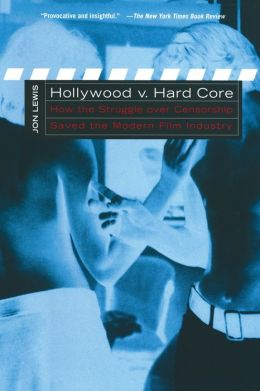 Hollywood V. Hard Core