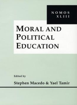 Moral and Political Education: NOMOS XLIII
