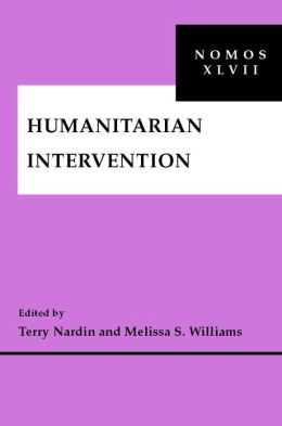 Humanitarian Intervention: NOMOS XLVII