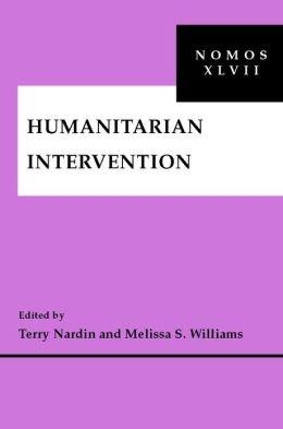 Humanitarian Intervention: NOMOS XLVII