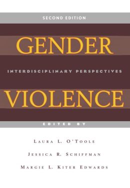 Gender Violence (Second Edition): Interdisciplinary Perspectives