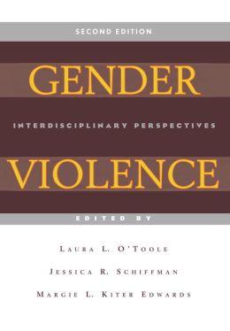 Gender Violence (Second Edition): Interdisciplinary Perspectives
