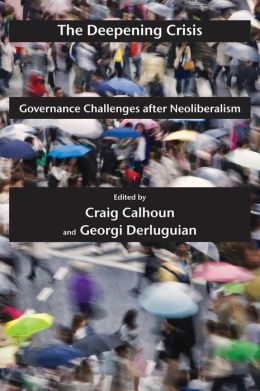 The Deepening Crisis: Governance Challenges after Neoliberalism