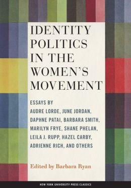 Identity Politics in the Women's Movement
