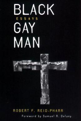 Black Gay Man: Essays
