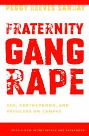 Fraternity Gang Rape: Sex, Brotherhood, and Privilege on Campus