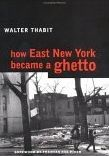 How East New York Became a Ghetto