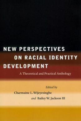 New Perspectives On Racial Identity Development